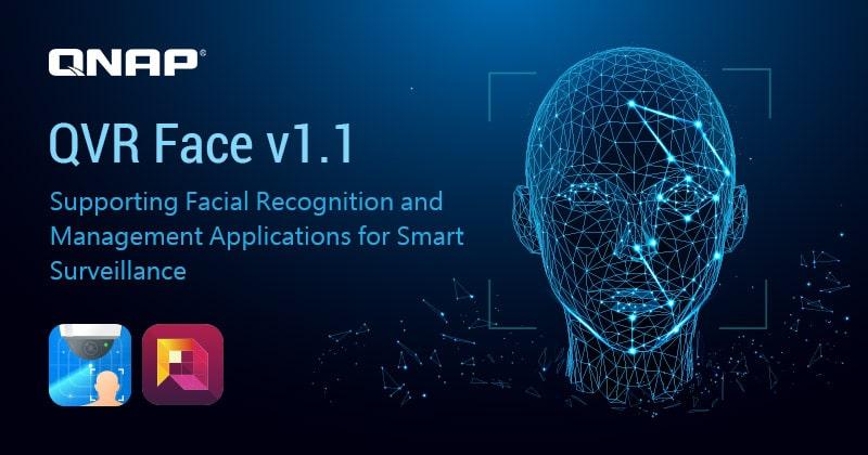 A QNAP bemutatta a QVR Face 1.1-es változatát