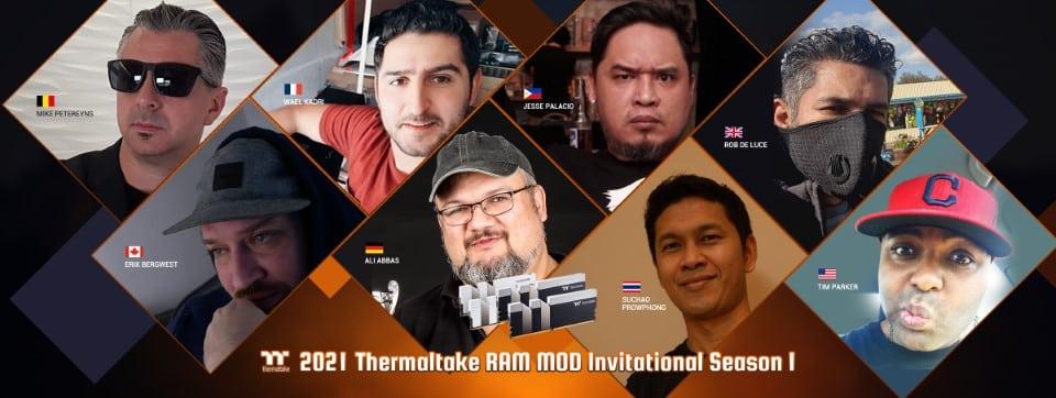 2021 Thermaltake RAM MOD Invitational 1. évad