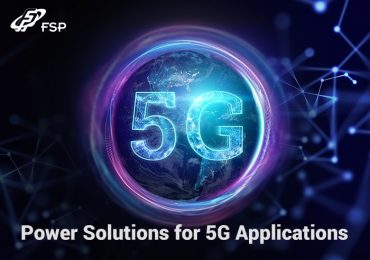 Az FSP tápellátási megoldásai megfelelnek az 5G korszak igényeinek