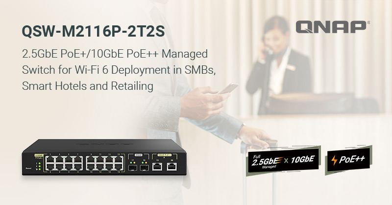 A QNAP bemutatta a QSW-M2116P-2T2S 2,5 GbE/10 GbE PoE++ L2 menedzselhető switch-cset