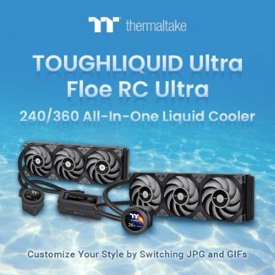A Thermaltake bejelentette a Floe RC Ultra 240/360 és a TOUGHLIQUID Ultra 240/360 AIO hűtések megjelenését